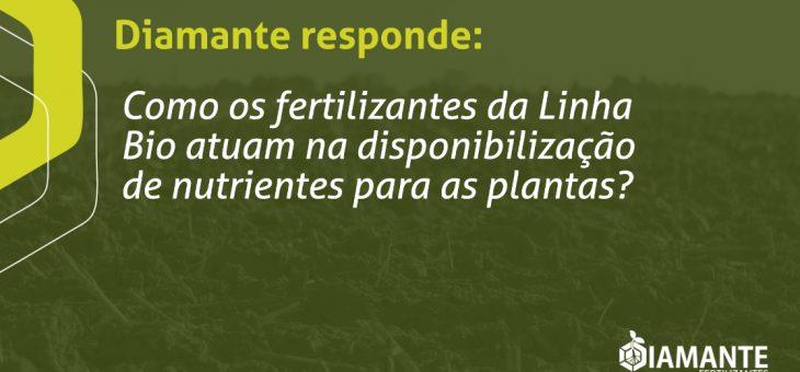 Como a linha Bio atua na disponibilização de nutrientes
